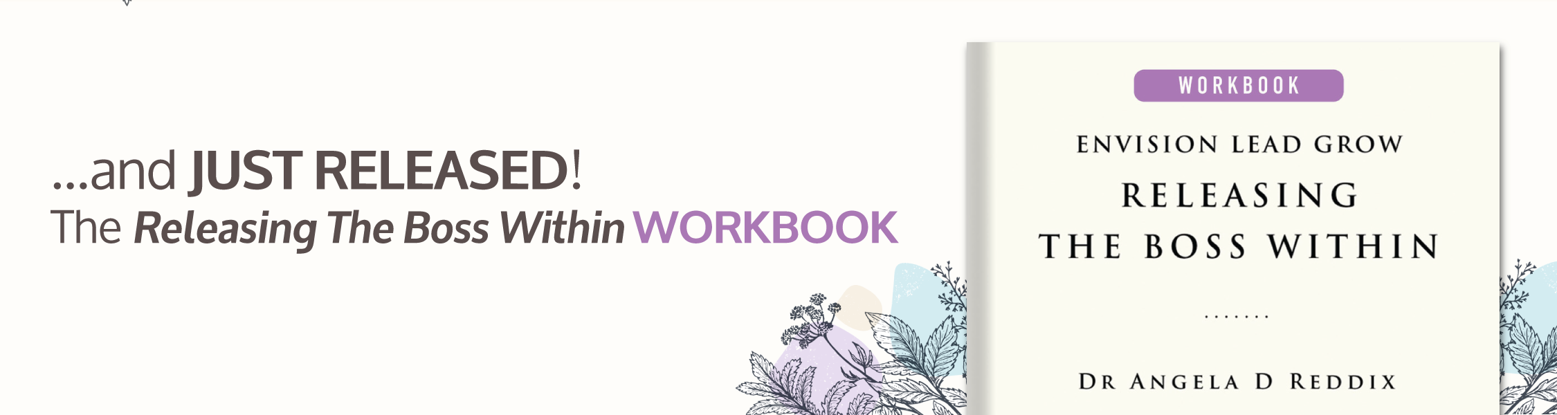 ...and JUST RELEASED! The Releasing The Boss Within WORKBOOK